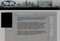 Our second web site launched in 2004. We refer to this one as IDP KC. We needed a new web site to go along with our new domain name GOIDP.COM.
